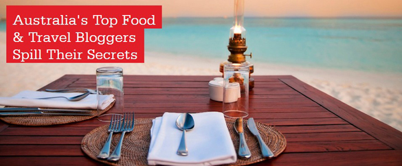 Australia's Top Food & Travel Bloggers