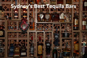 Sydney's Best Tequila Bars