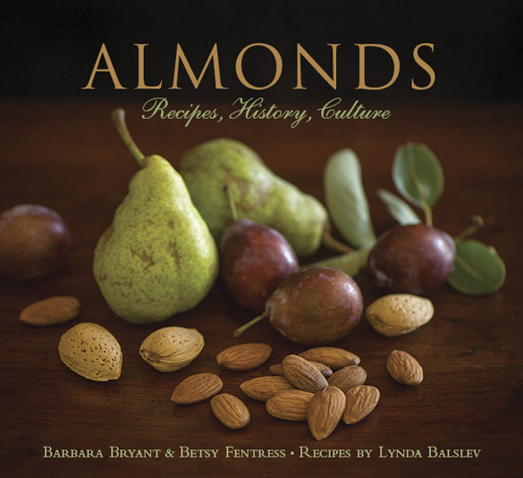 Almonds: Recipes, History and Culture
