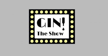Gin! The Show